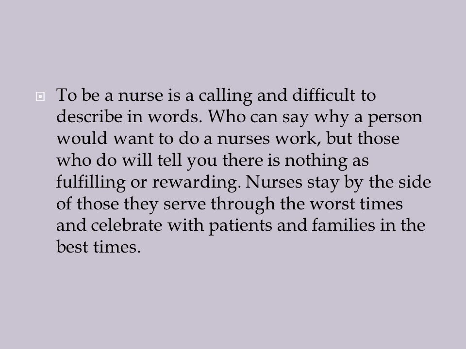 why do i want to be a nurse