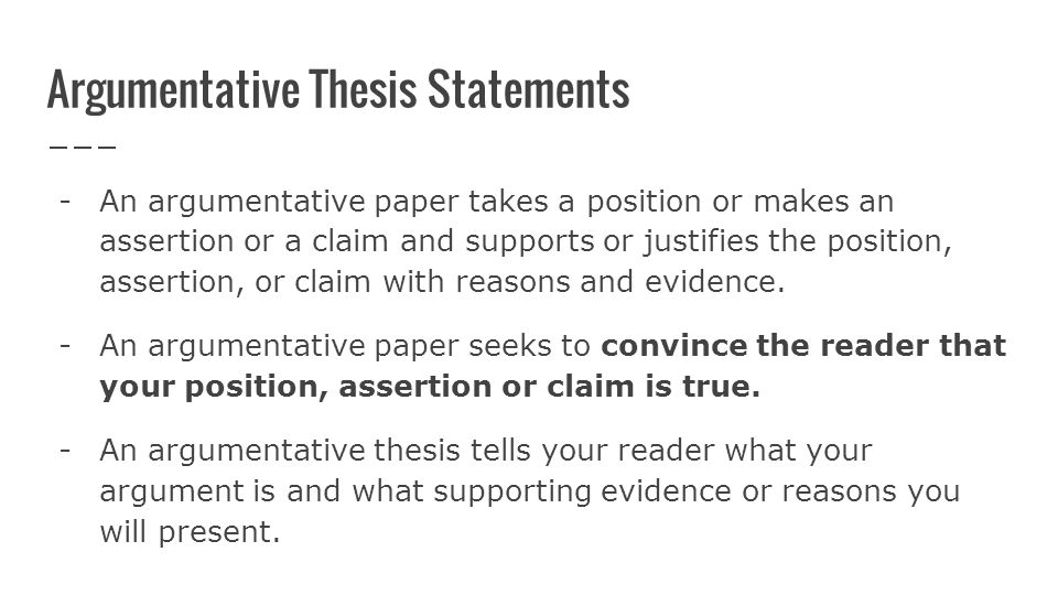 Argumentative Essay Topics High School Argumentative Thesis Statements An Argumentative Paper Takes A Position Or  Makes An Assertion Or A Living A Healthy Lifestyle Essay also Thesis Statement For An Essay Writing Persuasive Essays How To Write Thesis Statements Identify  Thesis Statement Essay