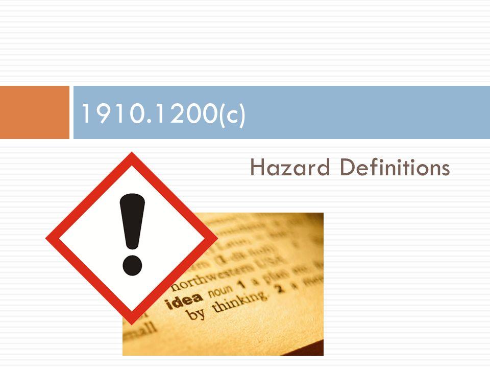 Hazard Definitions 1910.1200(c)