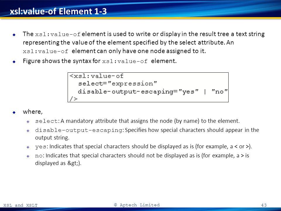 XSL and XSLT 06. XSL and XSLT © Aptech Limited Introduction to XSL ...