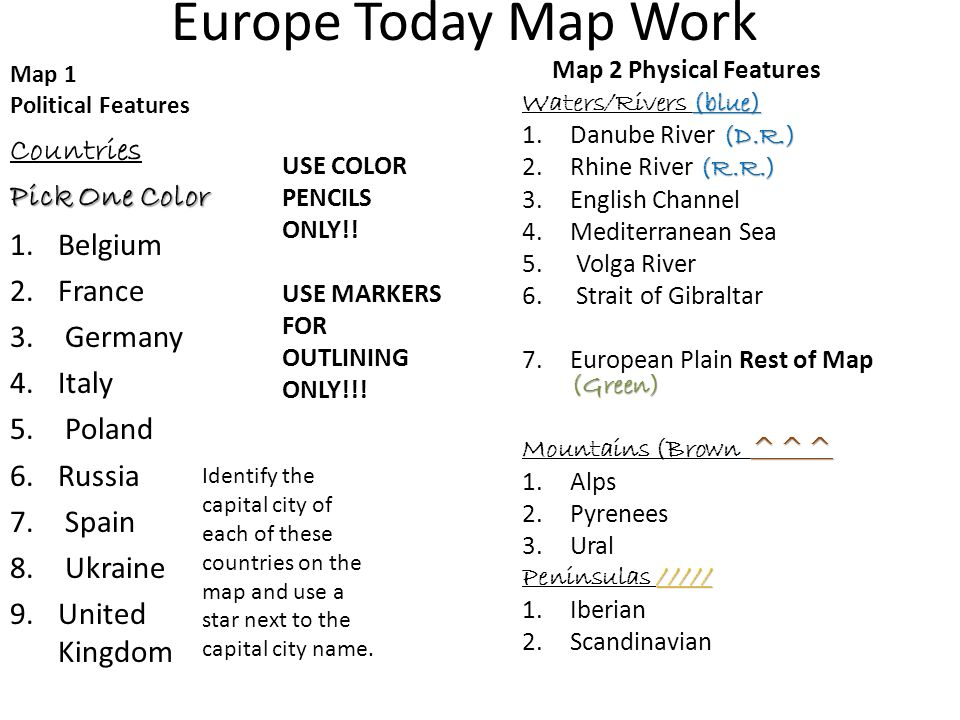 Europe Today Map Work Map 1 Political Features Countries Pick One Color 1.Belgium 2.France 3.