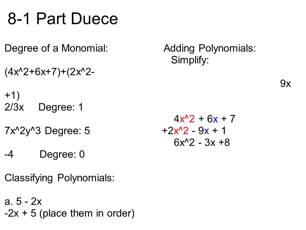 worksheet Degree Of Monomial chapter 8 18 28 7 by trevor sean and jamin jedom 1 adding part duece degree of a monomial polynomials simplify