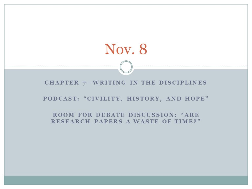 "CHAPTER 7—WRITING IN THE DISCIPLINES PODCAST: ""CIVILITY, HISTORY ..."