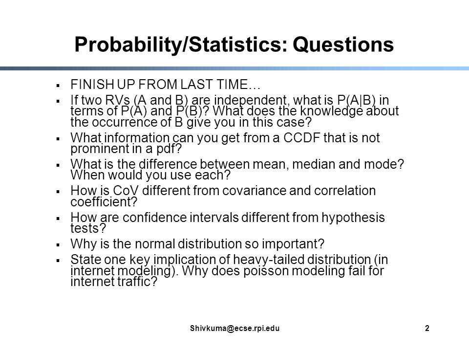 Probability statistics questions: Probability & Statistics