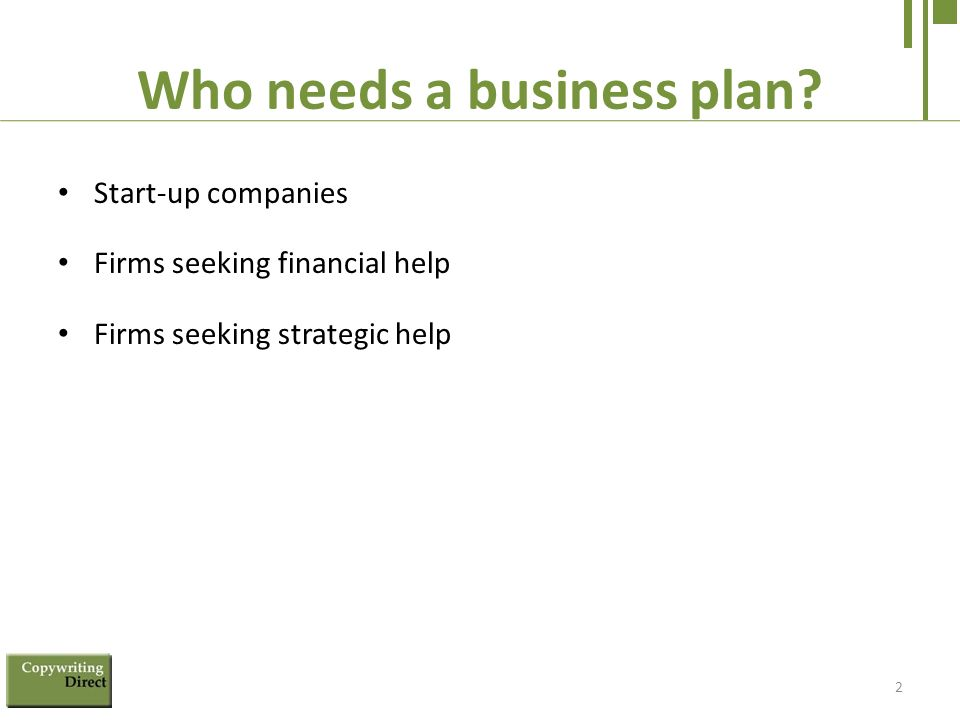 A business plan can help a company