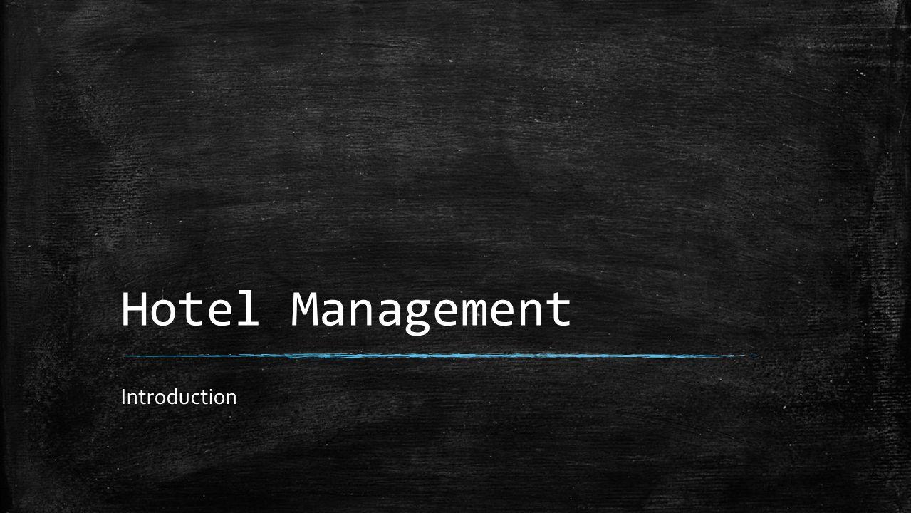 Hotel Management Introduction
