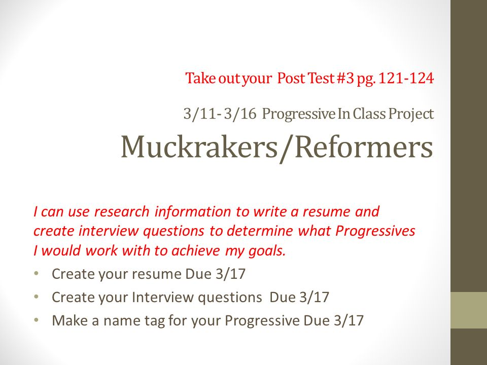 Take out your Post Test #3 pg /11- 3/16 Progressive In Class Project ...