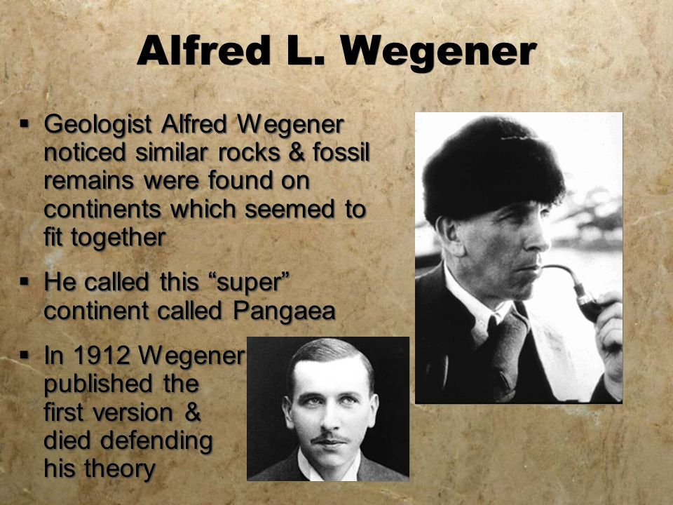 Who is alfred wegener and why is he important?