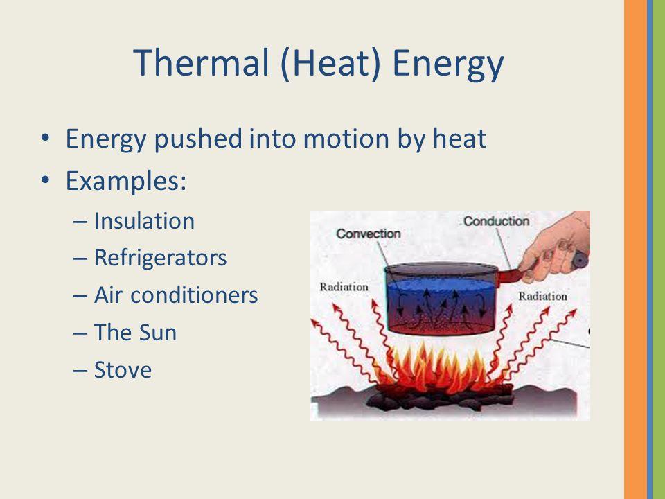 heat energy examples - haskatashort.co