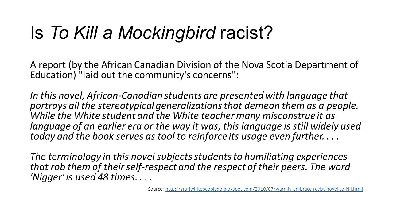 To Kill A Mockingbird Racism Quotes Is This Book Racist To Kill A Mockingbird Chapter Ppt Download