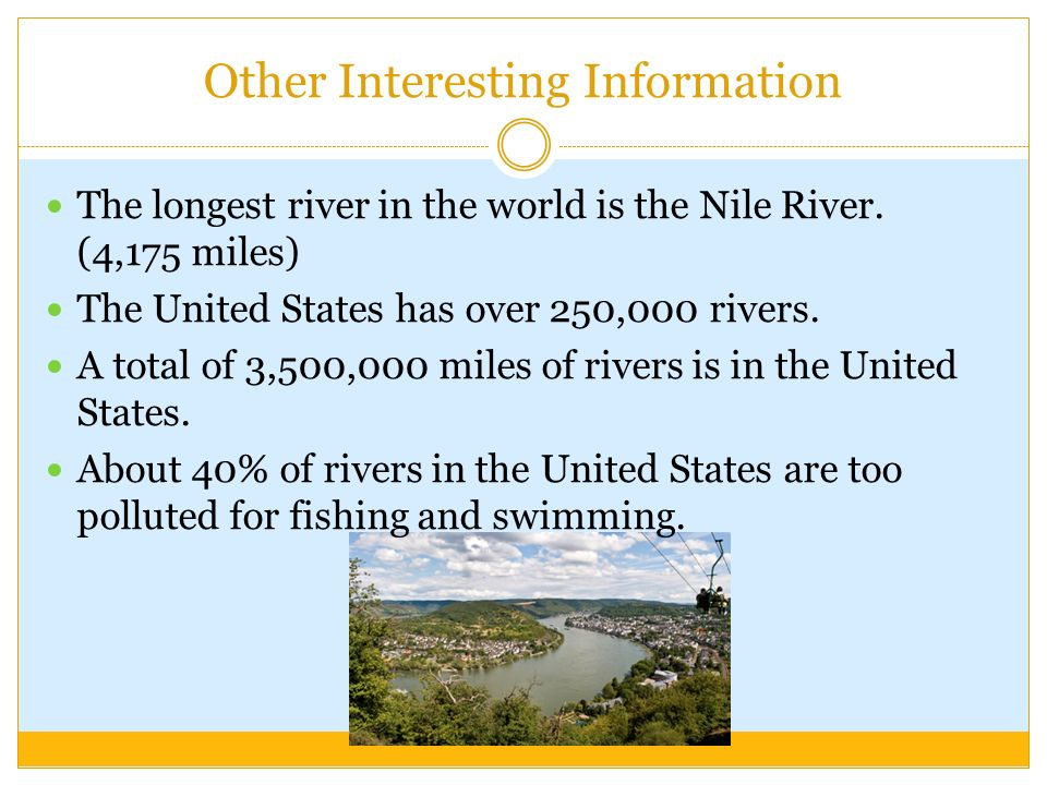 BIOME ASSIGNMENT BY CHELSEA GRIMISON AND PAOLA BLANDON PD - The longest river in the united states