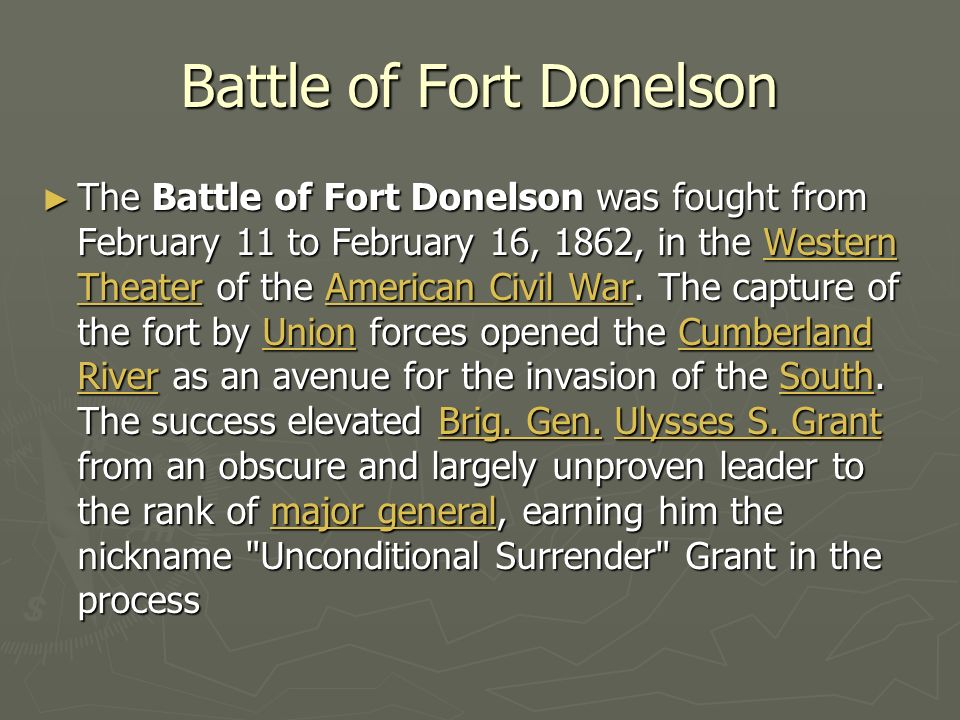 Battle Of Fort Donelson The Battle Of Fort Donelson Was Fought From February 11 To