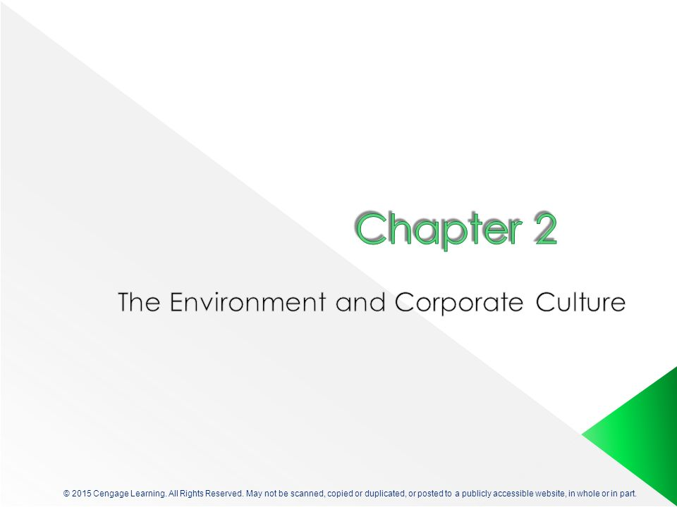 © 2015 Cengage Learning. All Rights Reserved. May not be scanned, copied or duplicated, or posted to a publicly accessible website, in whole or in par