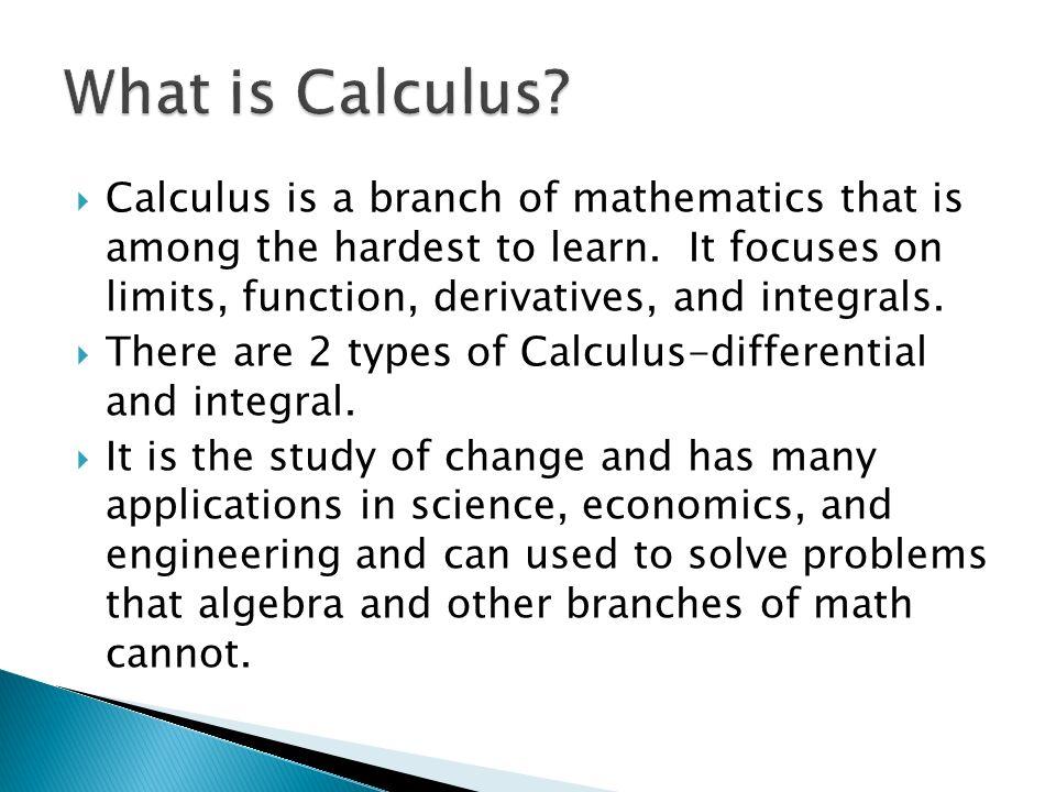 a better understanding of the branch of mathematics calculus