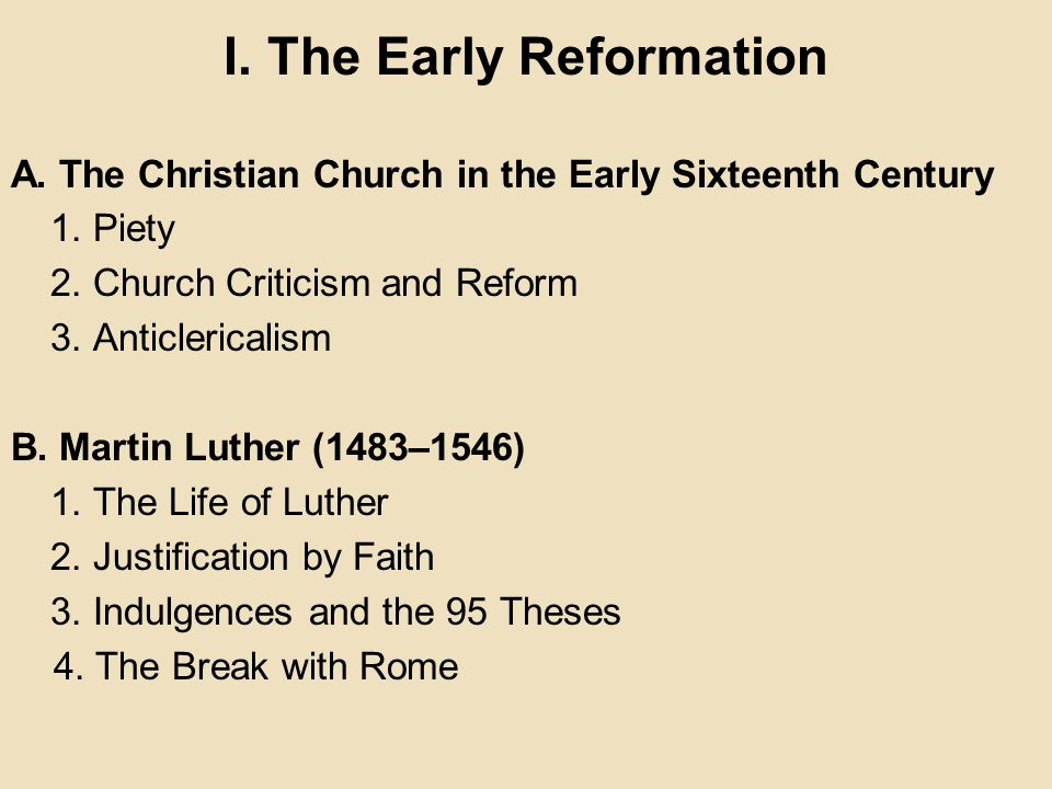 the early life and reformation of martin luther Luther's reforms weren't based solely on the early possible ethiopian connections to martin luther and the reformation martin luther.