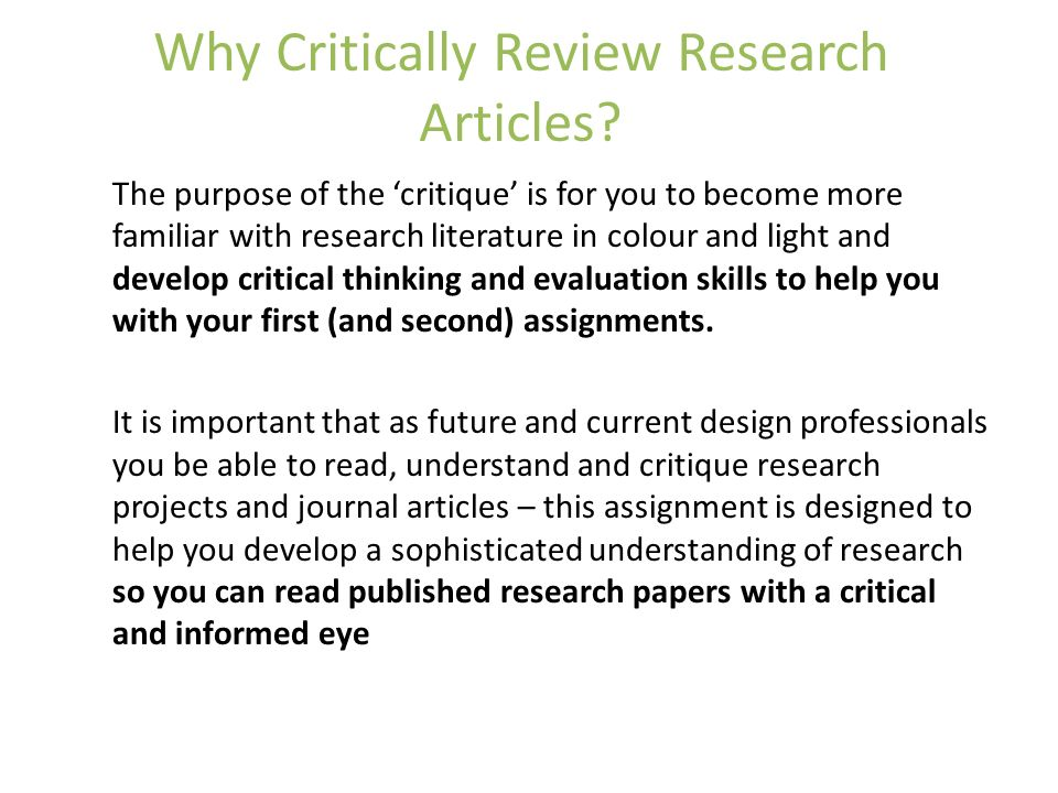 critical review of research paper The critical review is a writing task that asks you to summarise and evaluate a text the critical review can be of a book, a chapter, or a journal article writing the critical review usually requires you to read the selected text in detail and to also read other related texts so that you can.