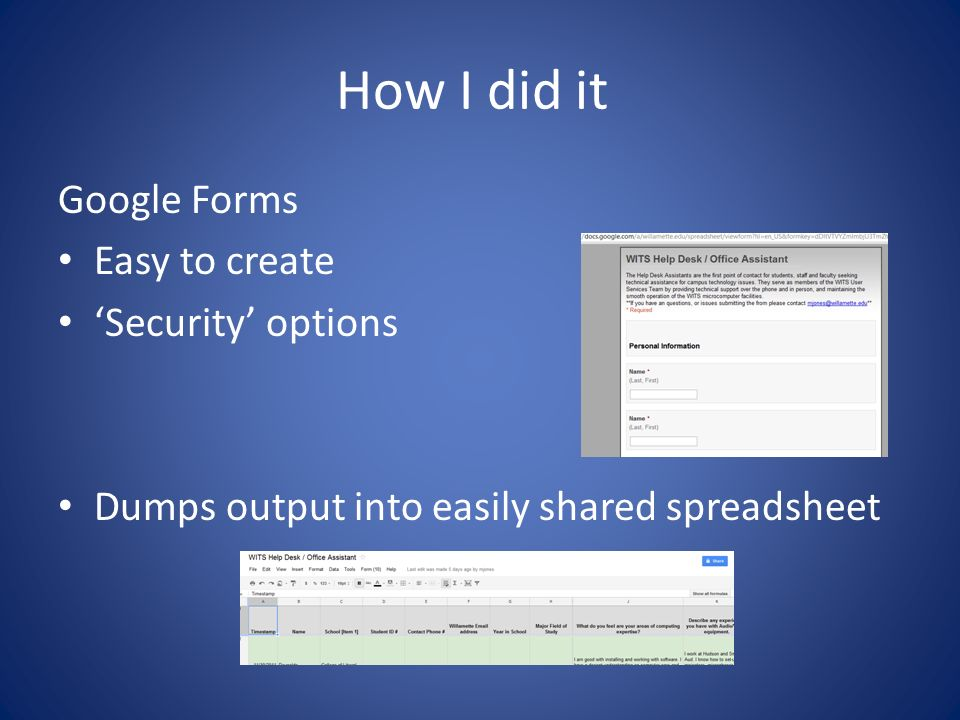 9 How I Did It Google Forms Easy To Create Security Options Dumps Output Into Easily Shared Spreadsheet