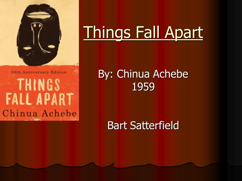 an essay on the novel things fall apart An interesting comparison to the women in things fall apart read the essay by john n oriji, igbo women from 1929-1960 in west africa review1 (2000), and write a paper comparing the role of women in the novel and the historical role that igbo women played in the aba women's revolt in nigeria during colonialism.