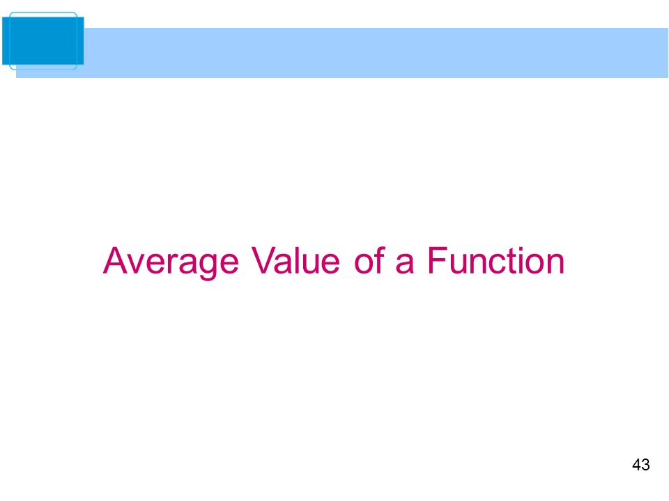 43 Average Value of a Function