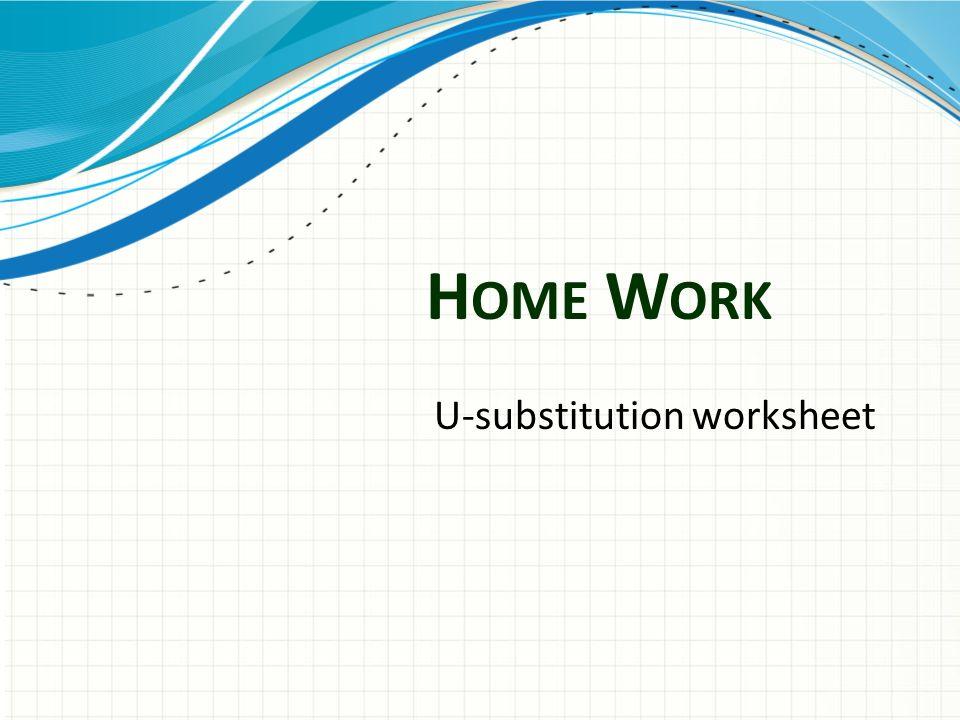 I NTERGRATION AND US UBSTITUTION 4A Basic Integration Rules – U Substitution Worksheet