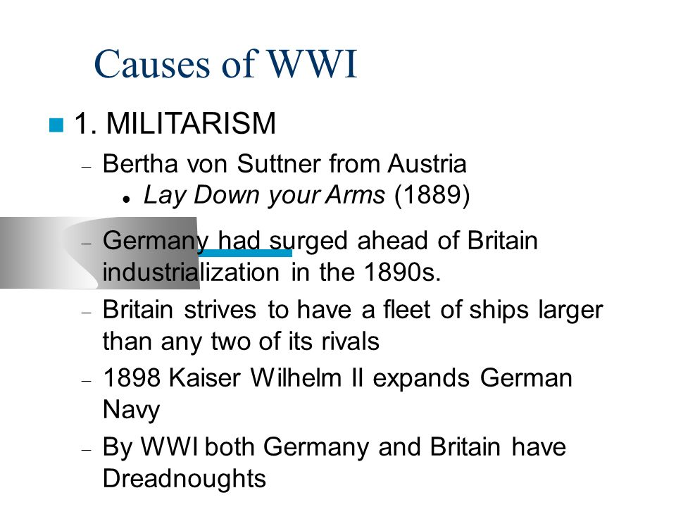 World War I M.A.N.I.A 1.Militarism 2.Alliances 3.Nationalism 4 ...