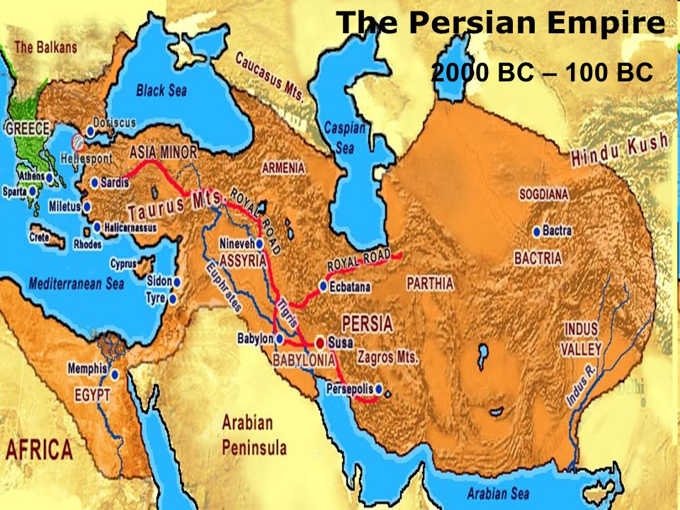 The Persian Empire BC BC The Persian Empire BC - Map of egypt 2000 bc