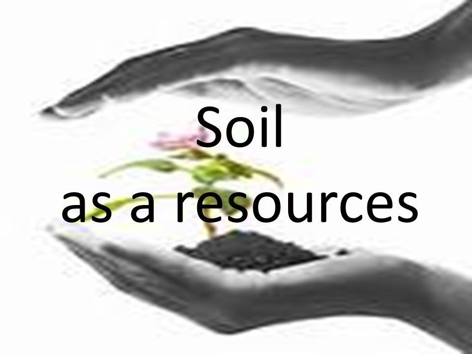 Soil as a resources