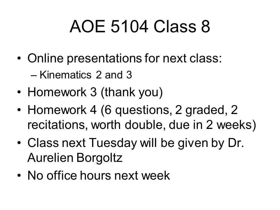 aoe 5104 class 8 online presentations for next class kinematics
