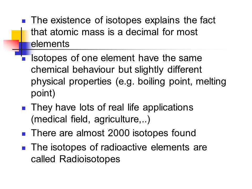 Isotopes average atomic mass isotopes atoms of the same the existence of isotopes explains the fact that atomic mass is a decimal for most elements urtaz Gallery