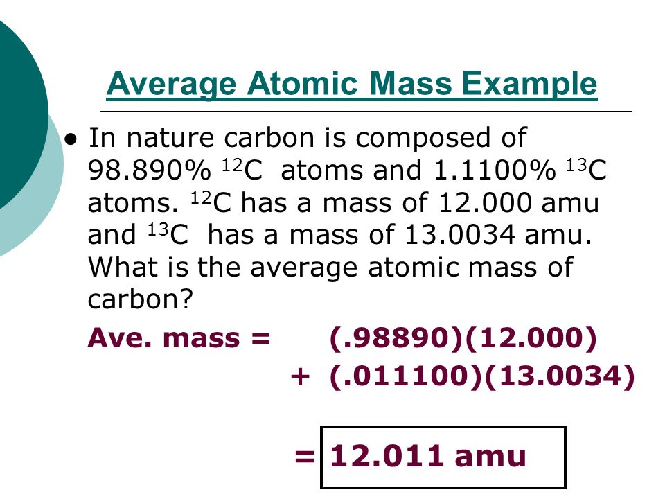 Notes 43 atomic number mass number isotopes and atomic mass 12 average atomic mass example in nature carbon is urtaz Choice Image