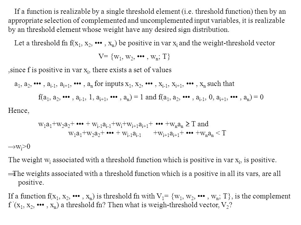 If a function is realizable by a single threshold element (i.e.