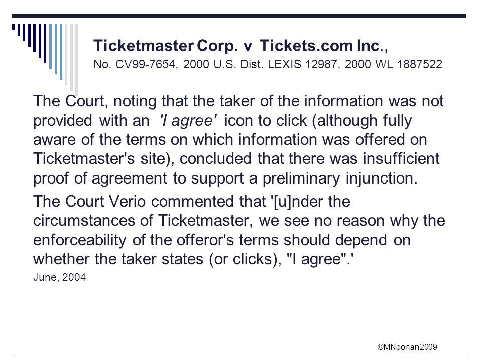 ©MNoonan2009 Ticketmaster Corp. v Tickets.com Inc., No.