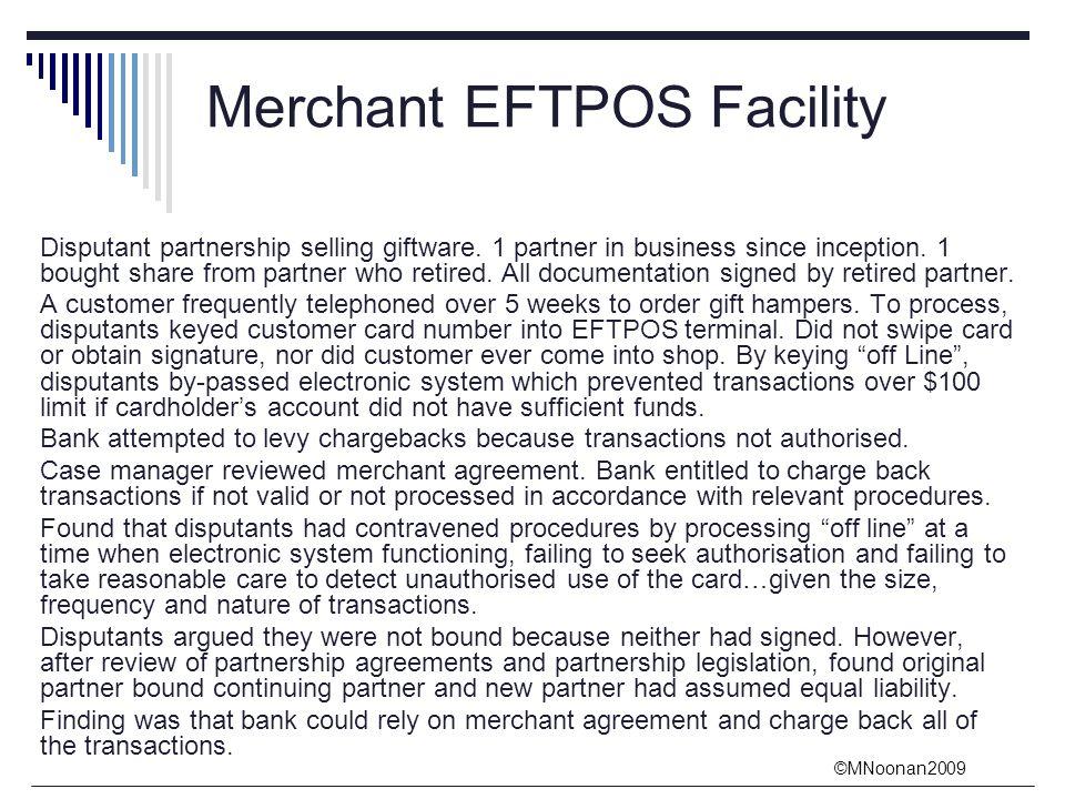 ©MNoonan2009 Merchant EFTPOS Facility Disputant partnership selling giftware.