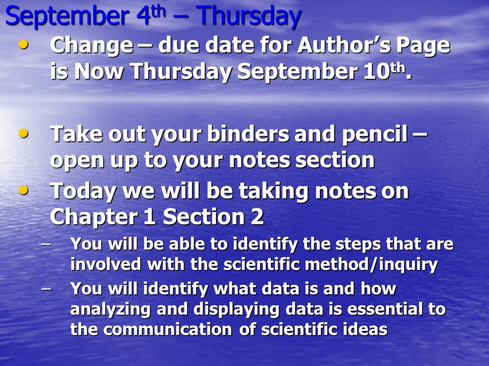 September 4 th – Thursday Change – due date for Author's Page is Now Thursday September 10 th.