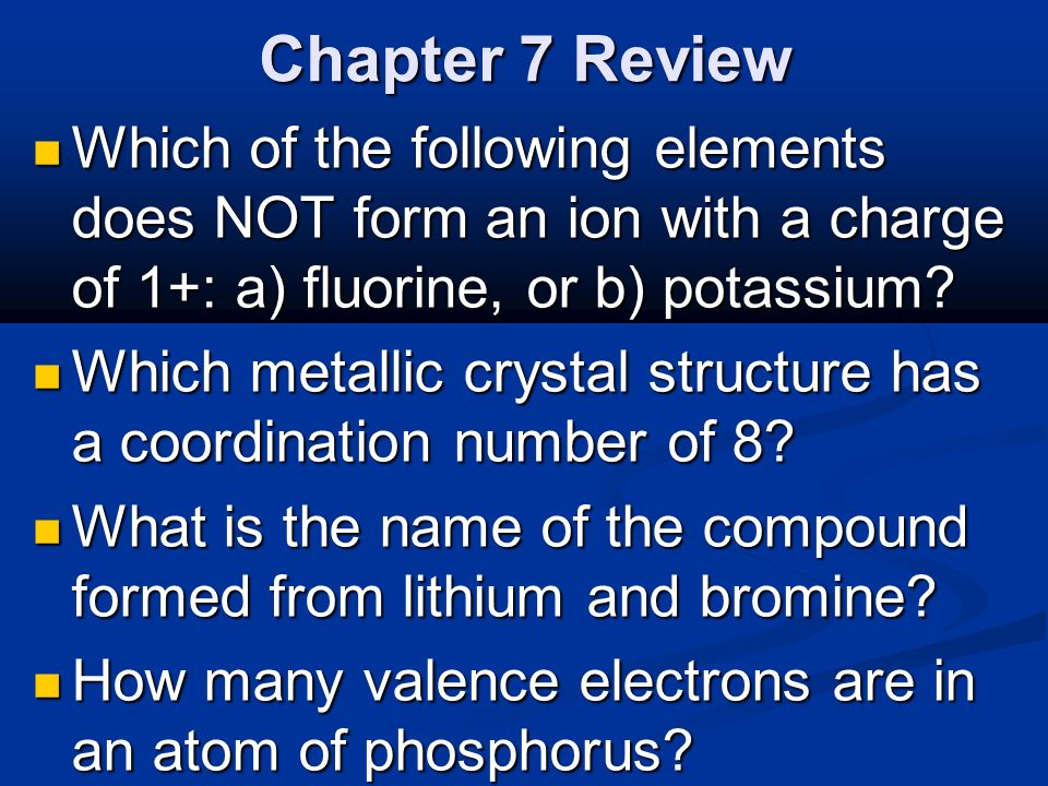 """Chapter 7 Review """"Ionic and Metallic Bonding"""". Chapter 7 Review ..."""