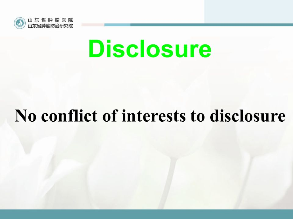 Disclosure No conflict of interests to disclosure