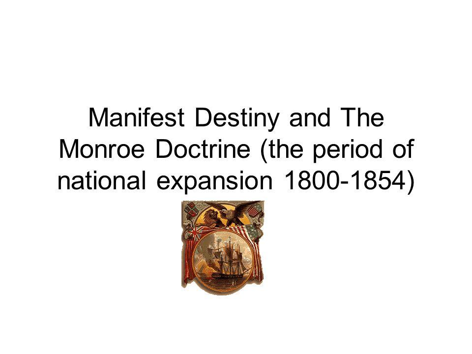 describe the doctrine of manifest destiny