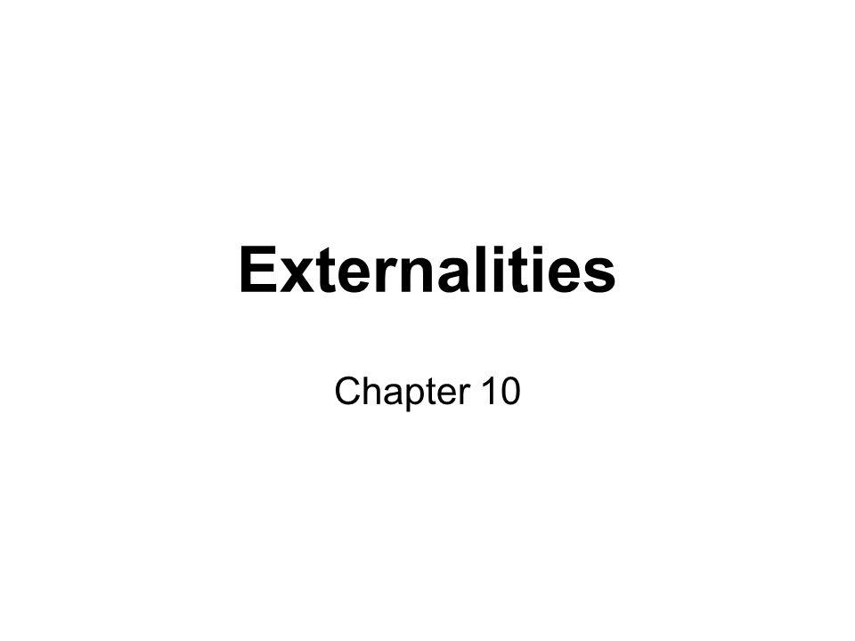 Externalities Chapter 10