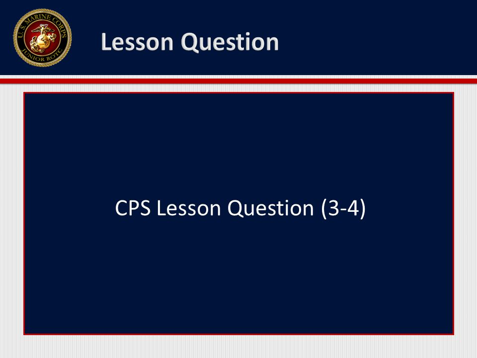 CPS Lesson Question (3-4)