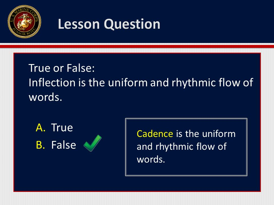 True or False: Inflection is the uniform and rhythmic flow of words.