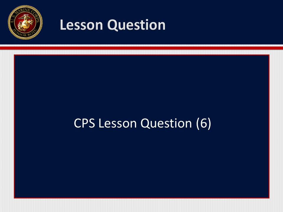 CPS Lesson Question (6)