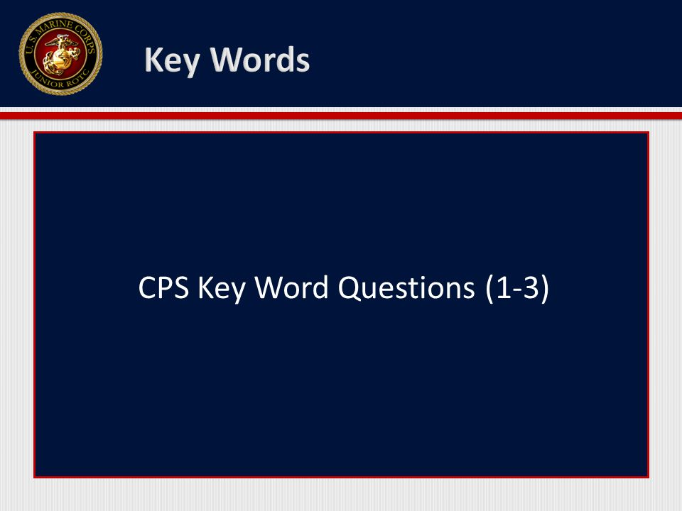 CPS Key Word Questions (1-3)