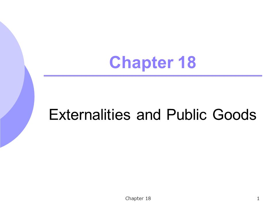 Chapter 181 Externalities and Public Goods