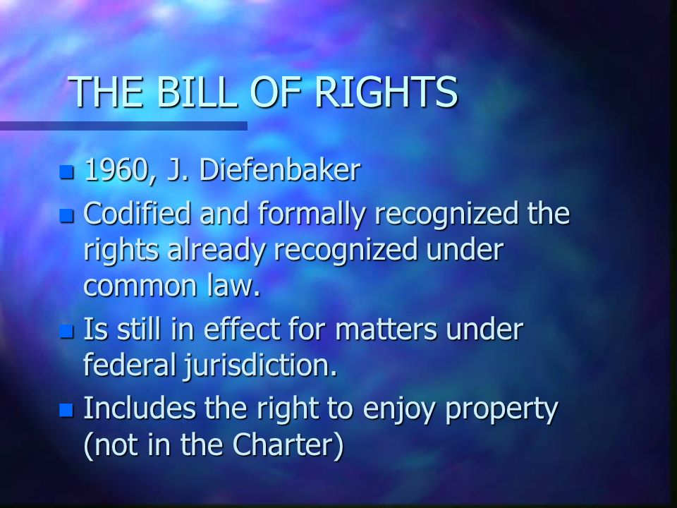 THE BILL OF RIGHTS n 1960, J.