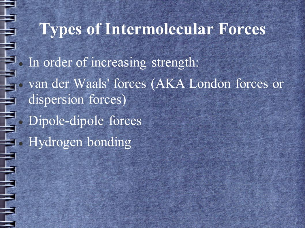 intermolecular forces essay Collected ap exam essays for types of attractive forces and/or bonds in these using principles of chemical bonding and/or intermolecular forces.