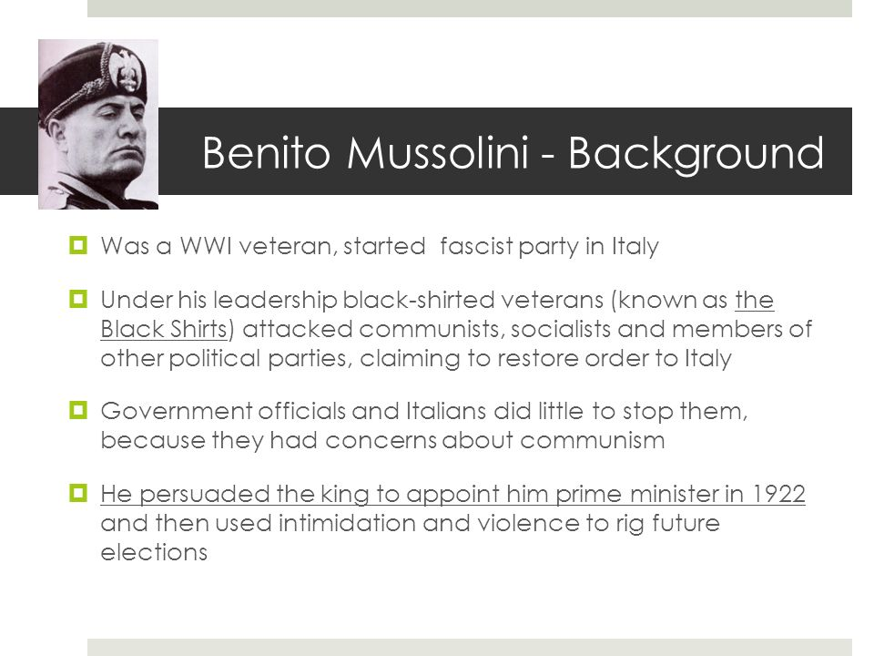 a close look at the fascist rule of benito mussolini Treatment of women in fascist italy and nazi germany treatment of women in fascist italy and nazi germany benito mussolini, leader of italian fascist party.