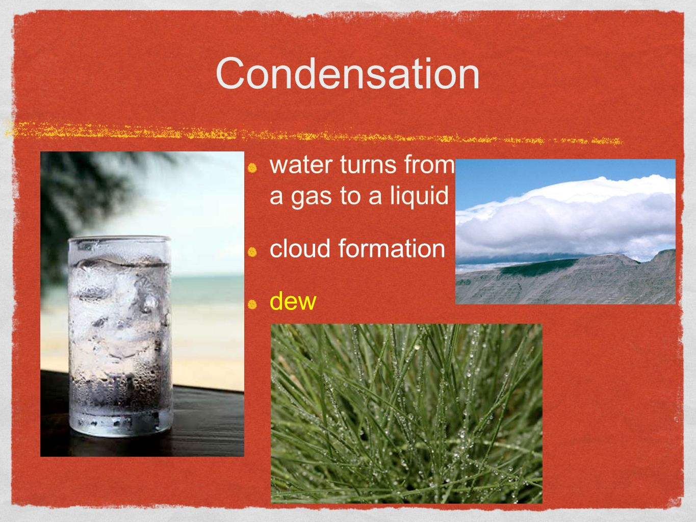 Condensation water turns from a gas to a liquid cloud formation dew