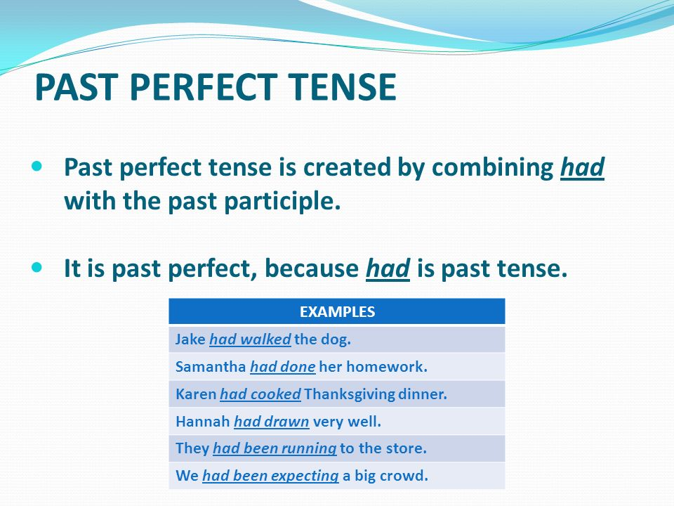 VERB TENSES There are six verb tenses: Present TensePresent ...