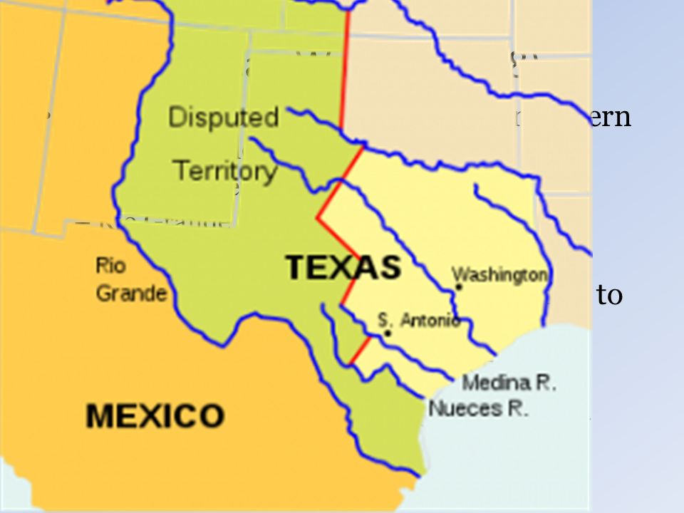 Mexican War The Issue Is Over Where Mexicos Northern Boundary - Map of the rio grande river