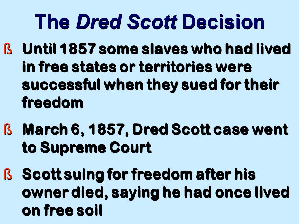 thesis statements for the dred scott case Dred scott case historian matthew pinsker presents a quick rundown of the story of dred scott, a slave who sued for his freedom, leading to one of the supreme court's most infamous decisions.